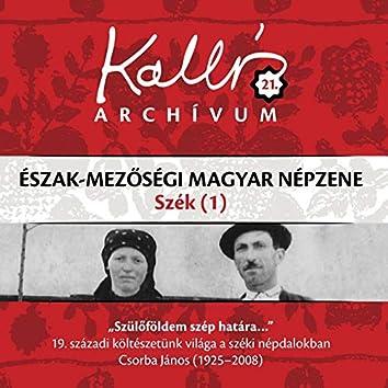 Kallós archívum, Vol. 21 (Észak-mezőségi magyar népzene - Szék 1)