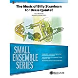 The Music of Billy Strayhorn for Brass Quintet - By Billy Strayhorn / arr. Zachary Smith - Conductor Score