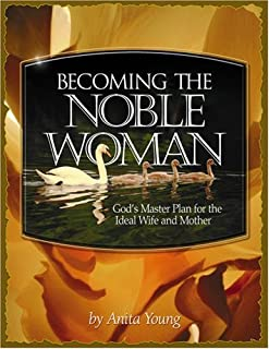 Becoming the Noble Woman