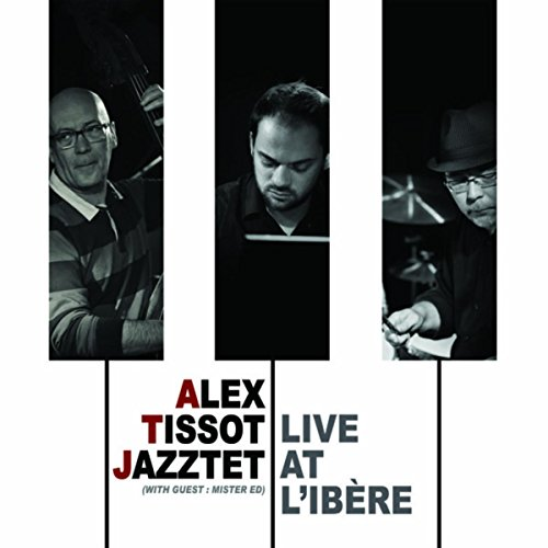 Alex Tissot Jazztet (Live at L'Ibère)