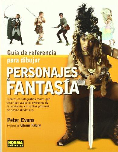 Guia de referencia para dibujar personajes de fantasia/ The Fantasy Figure Artist's Reference File