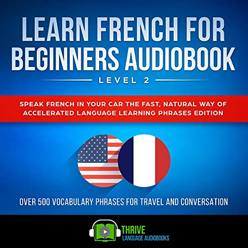 Couverture de Learn French for Beginners Audiobook Level 2 (French Edition)
