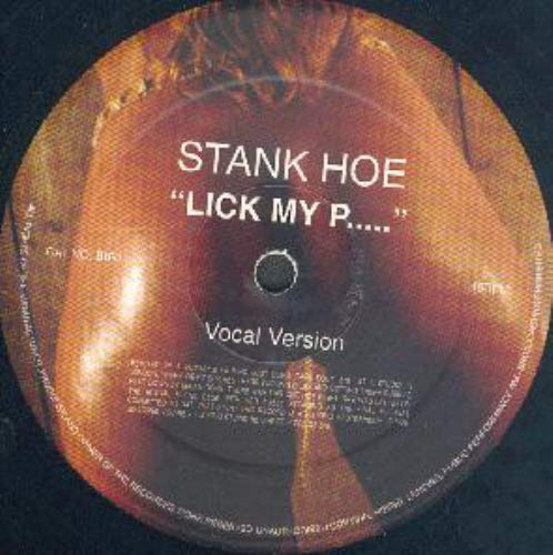 STANK HOE / LICK MY PUSSY