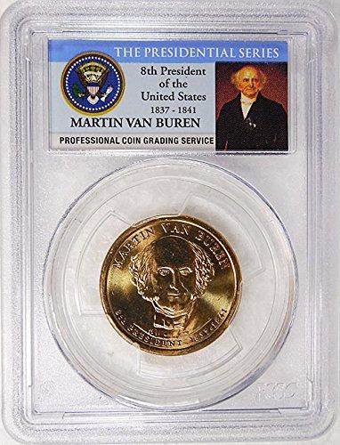2008 D Pos. B Martin Van Buren Presidential Dollar PCGS MS 66...