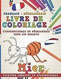 Livre de coloriage: Français - Néerlandais I L'apprentissage du néerlandais pour les...