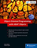 Object-Oriented Programming with ABAP Objects (SAP PRESS: englisch) - James Wood