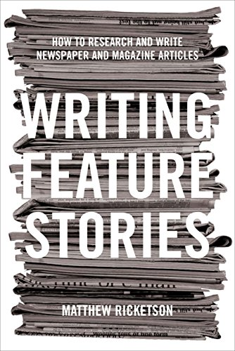 Compare Textbook Prices for Writing Feature Stories: How to Research and Write Newspaper and Magazine Articles  ISBN 9781865087320 by Ricketson, Matthew