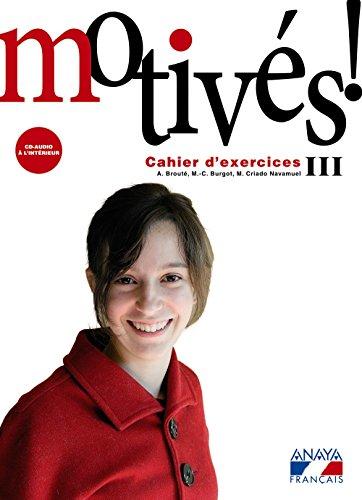 Motivés! III. Cahier d'exercices et Portfolio. (Anaya Français) - 9788466787260