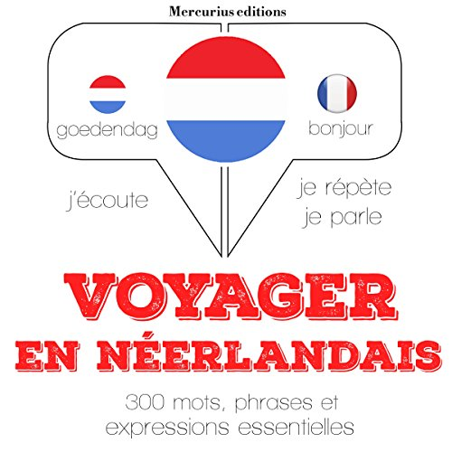 Couverture de Voyager en néerlandais, 300 mots, phrases et expressions essentielles