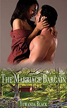 The Marriage Bargain  A Small Town Southern Romance