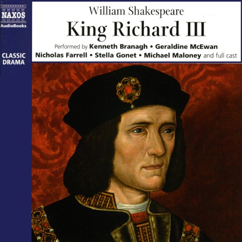 King Richard III                   De :                                                                                                                                 William Shakespeare                               Lu par :                                                                                                                                 Kenneth Branagh,                                                                                        Geraldine McEwan,                                                                                        Nicholas Farrell,                   and others                 Durée : 3 h et 19 min     1 notation     Global 4,0