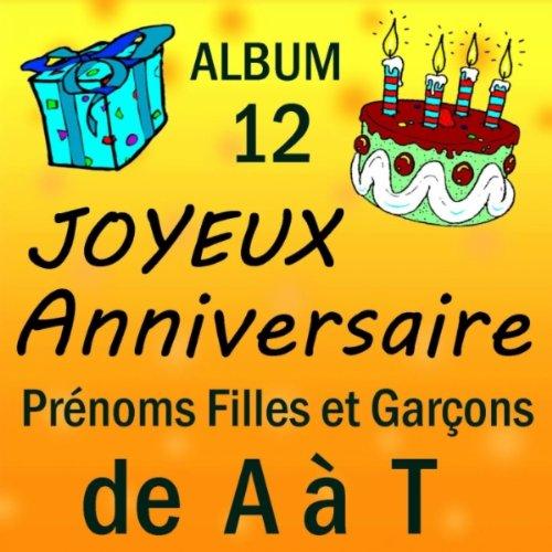Joyeux Anniversaire Benjamin De Joyeux Anniversaire Sur Amazon Music