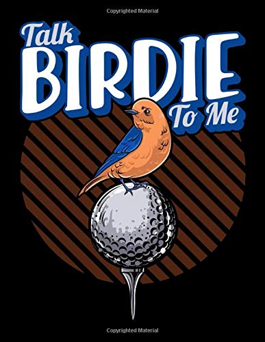 "Talk Birdie To Me: Cute Talk Birdie To Me Funny Golfing Pun Golfer Blank Comic Book Notebook - Kid\'s Storyboarding (120 Comic Template Pages, 8.5"" x 11\"") Draw Your Own Graphic Novel Anime Manga"