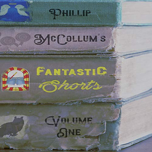 Fantastic Shorts, Volume One audiobook cover art