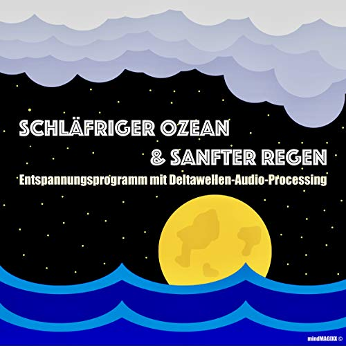 Schläfriger Ozean & Sanfter Regen Titelbild