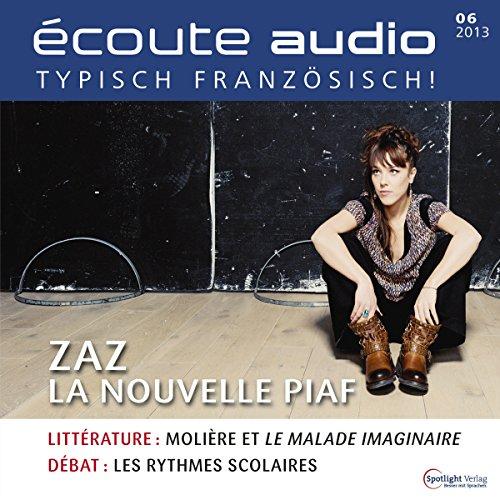 Écoute audio - ZAZ la nouvelle Piaf. 6/2013 Titelbild