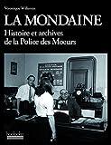 La Mondaine - Histoire et archives de la police des mœurs