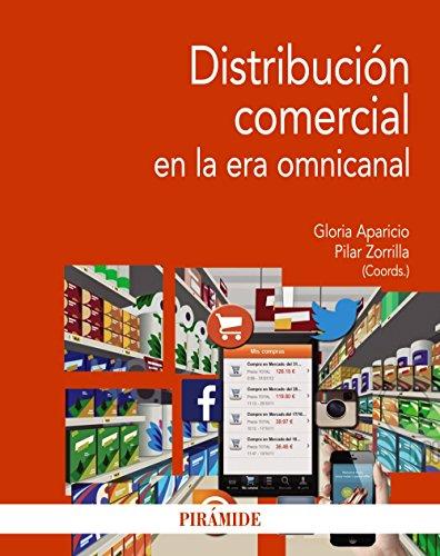 Distribución comercial en la era omnicanal (Economía y Empresa)