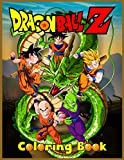 Dragon Ball Z Coloring Book: More Than 50 Pages Of Fun Coloring For Kids And adults