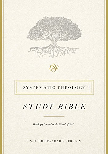 Compare Textbook Prices for ESV Systematic Theology Study Bible  ISBN 9781433553370 by ESV Bibles by Crossway