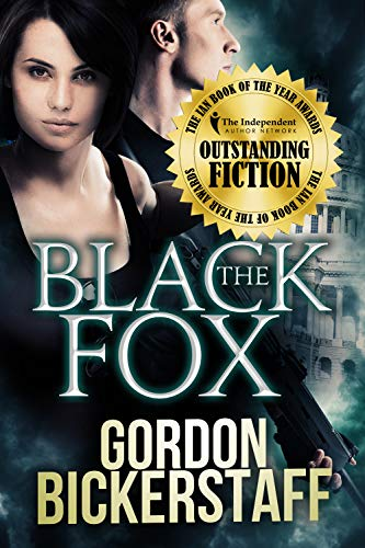 The Black Fox: Run for your life... (A Lambeth Group Thriller) by [Gordon Bickerstaff]