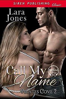 Call My Name [Pirates Cove 2]  Siren Publishing Classic BDSM