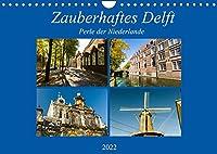 Zauberhaftes Delft - Perle der Niederlande (Wandkalender 2022 DIN A4 quer): Ein romantischer Spaziergang durch das herbstliche Delft. (Monatskalender, 14 Seiten )