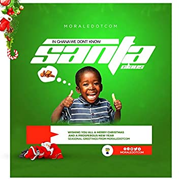 In Ghana we don't know santa claus