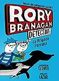 Rory Branagan, 2. La Brigada Perruna (Castellano - A Partir De 10 Años - Personajes Y Series - Rory Branagan)