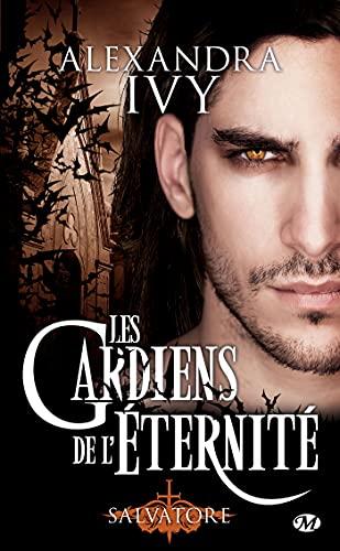 Salvatore: Les Gardiens de l'éternité, T6
