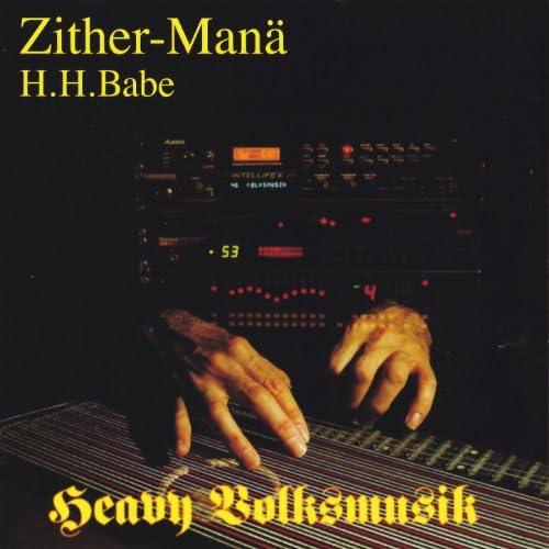 Zither-Manä, H.H.Babe