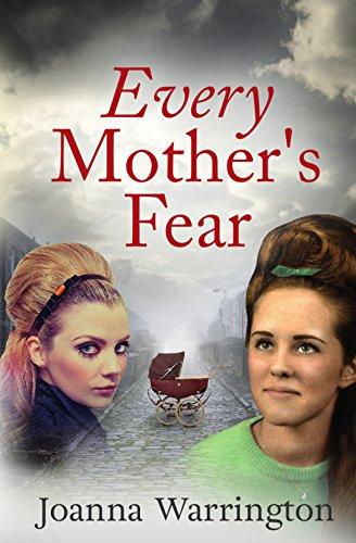Every Mother's Fear: Powerful family saga (Every Parent's Fear Book 1) by [Joanna Warrington]