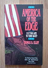 America on the Edge : Is It Too Late to Turn Back?
