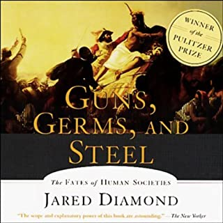 Guns, Germs, and Steel     The Fates of Human Societies              By:                                                                                                                                 Jared Diamond                               Narrated by:                                                                                                                                 Grover Gardner                      Length: 5 hrs and 58 mins     1,781 ratings     Overall 3.9