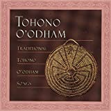 Traditional Papago & Tohono O'Odham Music
