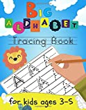 Big Alphabet Tracing Book For Kids Ages 3-5: Letter Tracing Book for Preschoolers Writing Workbook...