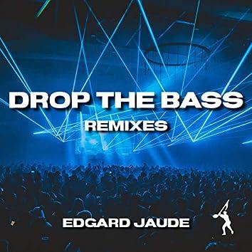 Drop The Bass [Remixes]
