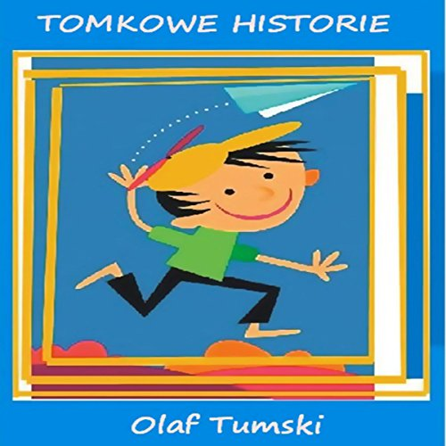 Tomkowe historie audiobook cover art