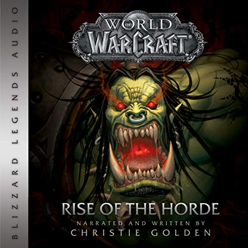 World of Warcraft: Rise of the Horde audiobook cover art