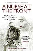 A Nurse at the Front (War Diaries)
