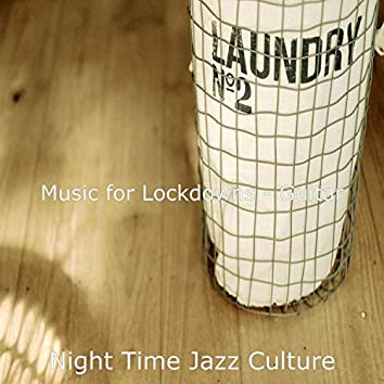 Music for Lockdowns - Guitar