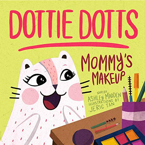 Mommy's Makeup (English Edition)