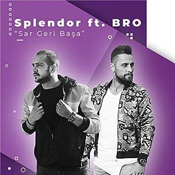 Sar Geri Başa (feat. BRO)