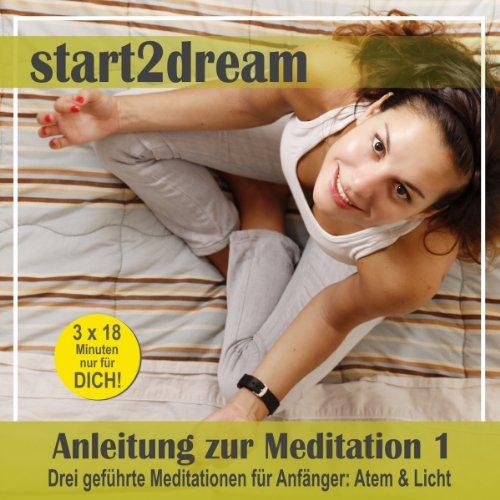 Anleitung zur Meditation 1 Titelbild