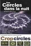 Des cercles dans la nuit - Une enquête inédite sur le phénomènes des crop-circles