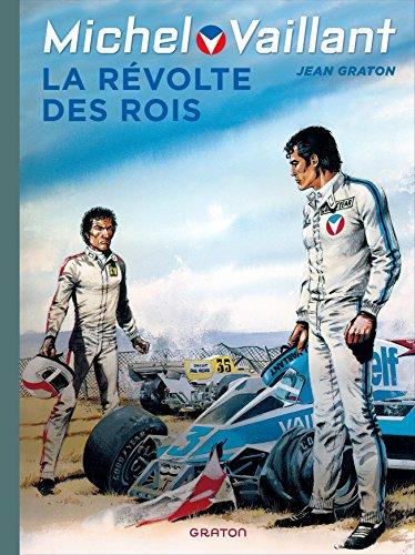 Michel Vaillant - tome 32 - Michel Vaillant (rééd. Dupuis) - 32 La révolte des rois