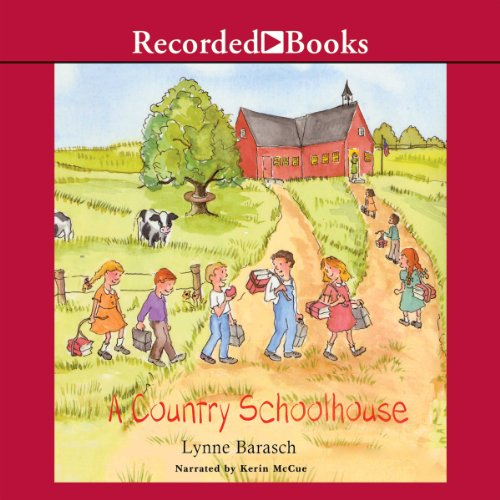 A Country School House audiobook cover art