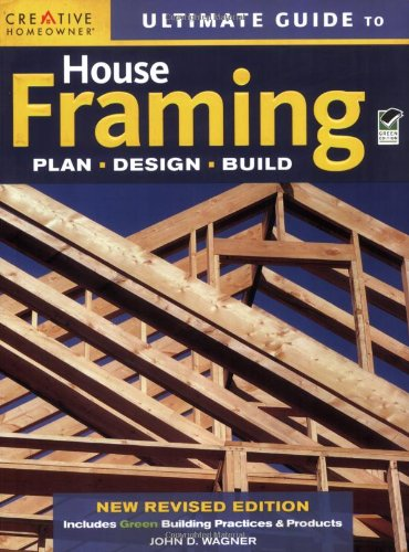 Compare Textbook Prices for Ultimate Guide to House Framing Third Edition ISBN 0078585114436 by Wagner, John D.,Home Improvement,How-To