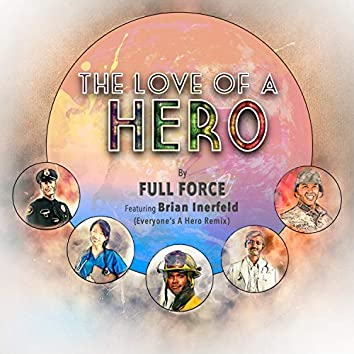 The Love of a Hero (feat. Brian Inerfeld)