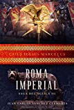 Roma Imperial (Saga del Águila)